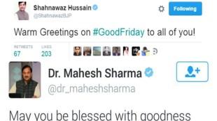 Good Friday, mahesh sharma, shahnawaz hussain, BJP, Central Minister mahesh sharma, Twitter, BJP Twitter,Christians