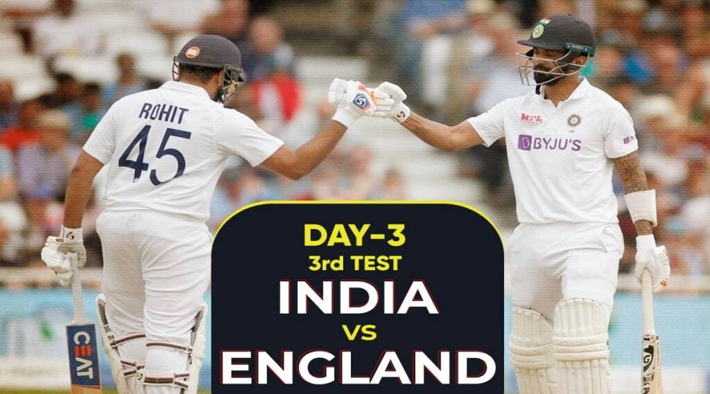 India vs England (IND vs ENG) 3rd Test 3rd Day Live Cricket Score Online