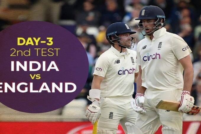 ind-vs-eng-2nd-test-day-3-live-cricket-score-updates-online-match-streaming-watch-live-updates-lords-test-virat-kohli-joe-root