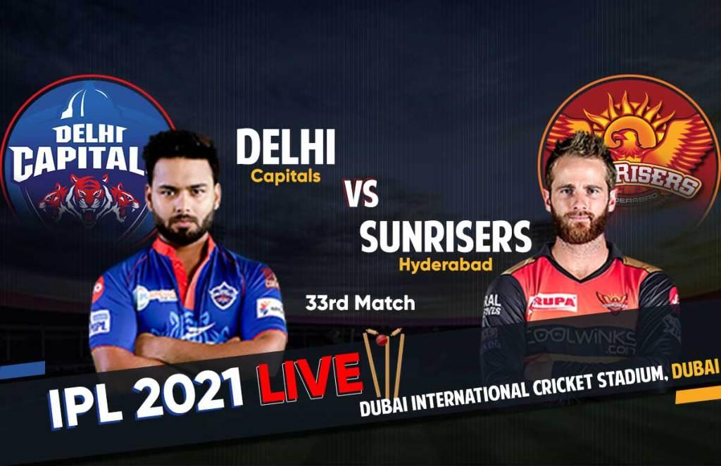 IPL 2021 SRH Vs DC Live Streaming: Match 33 Live Scorecard, Live Match Updates, SRH vs DC Live Match