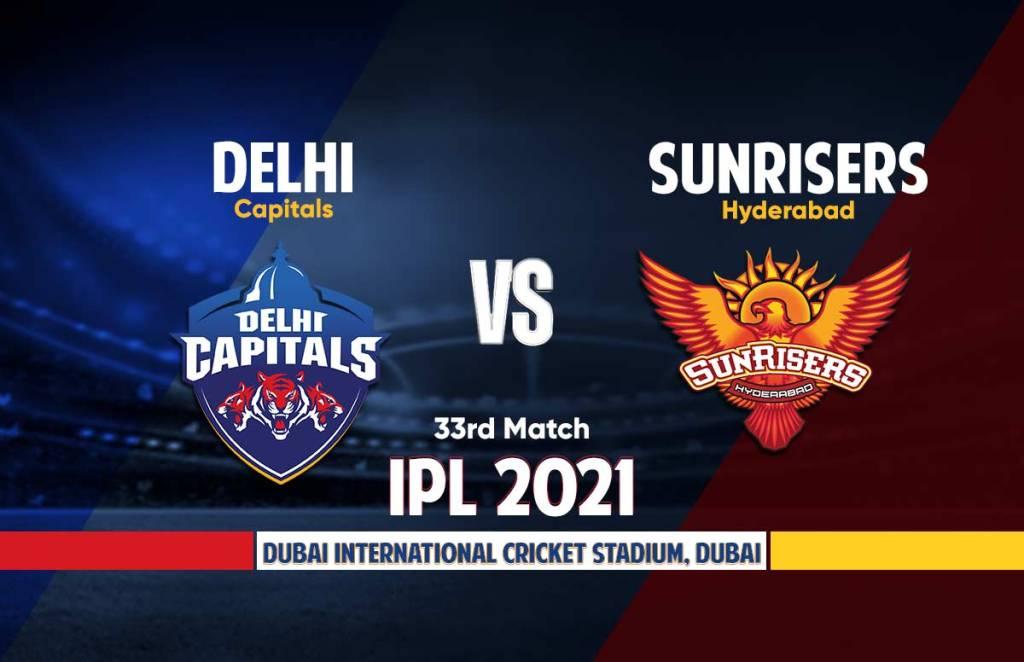 IPL 2021 DC vs SRH live Score   Live Cricket Score Today's Match Live Streaming