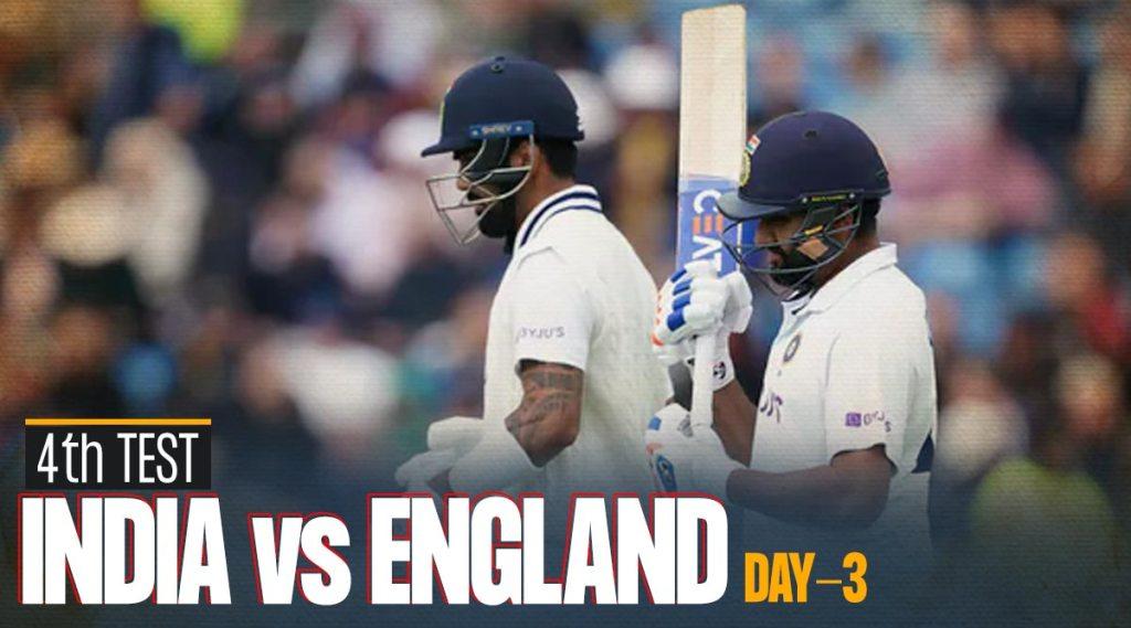 india-vs-england-4th-test-day-3-live-cricket-score-online-streaming-sony-sports-network-rohit-sharma-kl-rahul-virat-kohli-pujara-pant-anderson-live-match-watch-online