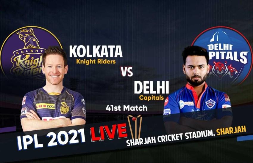 KKR vs DC Live Score: आईपीएल 2021 कोलकाता नाइटराइडर्स बनाम दिल्ली कैपिटल्स लाइव स्कोर।