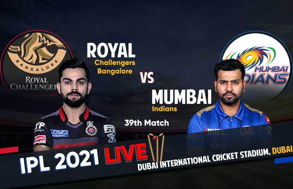 RCB Vs MI Live Score IPL 2021