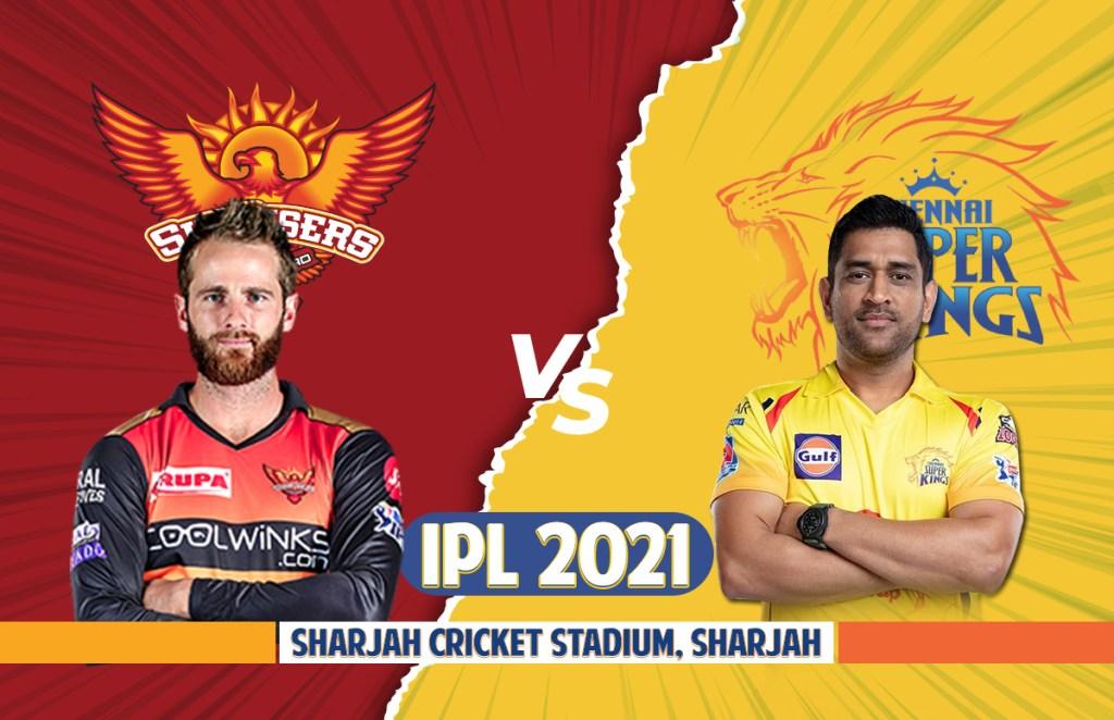 IPL 2021: SRH Vs CSK Dream 11 | Playing 11 आईपीएल 2021 सनराइजर्स हैदराबाद बनाम चेन्नई सुपरकिंग्स ड्रीम इलेवन प्लेइंग इलेवन