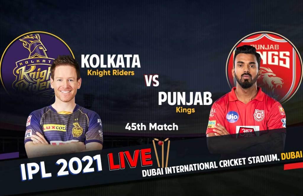 IPL 2021 Live Score | KKR Vs PBKS Live Score