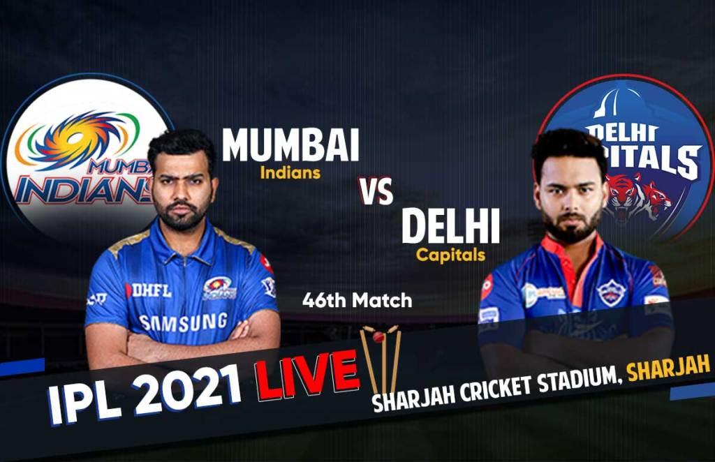 IPL 2021 Live Score   MI vs DC Live Score: आईपीएल 2021 मुंबई इंडिंयस बनाम दिल्ली कैपिटल्स लाइव स्कोर।