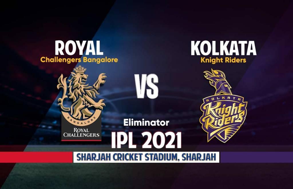 RCB vs KKR, Eliminator: आईपीएल 2021 प्लेऑफ एलिमिनेटर रॉयल चैलेंजर्स बंगलौर बनाम कोलकाता नाइटराइडर्स लाइव स्ट्रीमिंग।