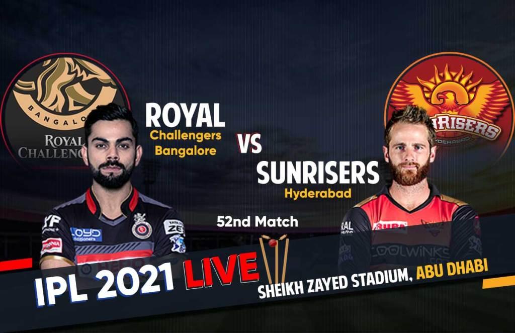 IPL 2021 Live Score   RCB Vs SRH Live Score RCB Vs SRH Team Dream 11: आईपीएल 2021 रॉयल चैलेंजर्स बंगलौर बनाम सनराइजर्स हैदराबाद लाइव क्रिकेट स्कोर